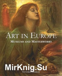 Art in Europe: Museums and Masterworks