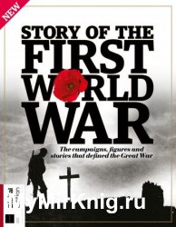 All About History: Story of the First World War (4th Edition)