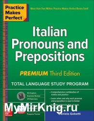 Practice Makes Perfect: Italian Pronouns and Prepositions, Premium Third Edition