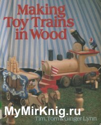 Making Toy Trains In Wood
