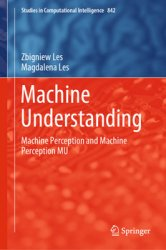Machine Understanding: Machine Perception and Machine Perception MU