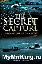 Secret Capture: U-110 and the Enigma Story