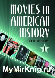 Movies in American History: An Encyclopedia (3 volumes)
