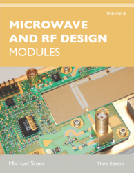 Microwave and RF Design, Volume 4 : Modules, Third Edition