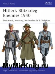 Osprey Men-at-Arms 493 - Hitler's Blitzkrieg Enemies 1940: Denmark, Norway, Netherlands & Belgium
