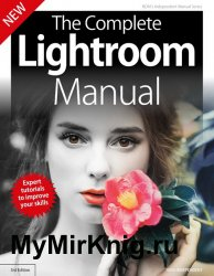 BDM The Complete Lightroom Manual 3rd Edition 2019