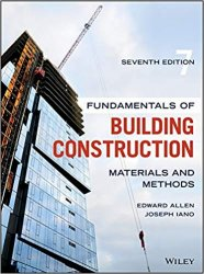 Fundamentals of Building Construction: Materials and Methods 7th Edition