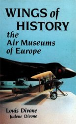 Wings of History: The Air Museums of Europe