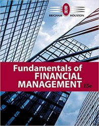 Fundamentals of Financial Management, 15th Edition