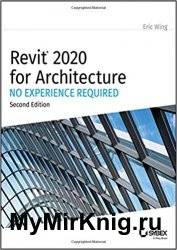 Revit 2020 for Architecture: No Experience Required 2nd Edition
