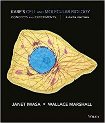 Karps Cell and Molecular Biology, 8th edition