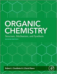 Organic Chemistry: Structure, Mechanism, Synthesis, 2nd Edition