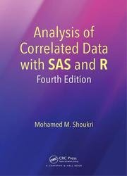 Analysis of Correlated Data with SAS and R, 4th Edition