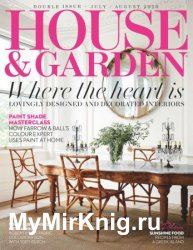 House & Garden UK - July/August 2020