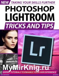 Photoshop Lightroom Tricks and Tips 2nd Edition 2020