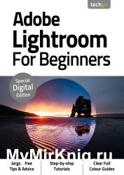 Adobe Lightroom For Beginners 3rd Edition 2020
