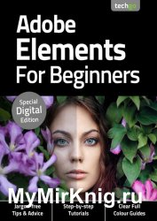Photoshop Elements For Beginners 3rd Edition 2020
