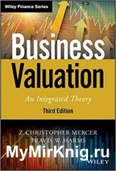 Business Valuation: An Integrated Theory, Third Edition