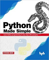 Python Made Simple: Learn Python programming in easy steps with examples