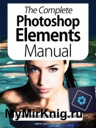 BDMs The Complete Photoshop Elements Manual 4th Edition 2020