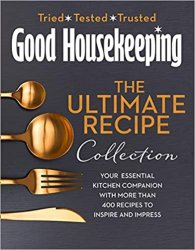 The Good Housekeeping Ultimate Recipe Collection