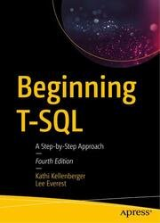 Beginning T-SQL: A Step-by-Step Approach, Fourth Edition