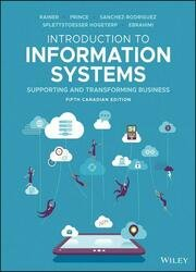 Introduction to Information Systems, Fifth Canadian Edition