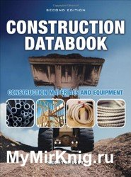 Construction Databook. Construction Materials and Equipment
