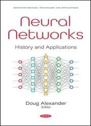 Neural Networks: History and Applications